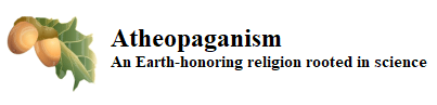 Atheopaganism: An Earth-honoring religion rooted in science