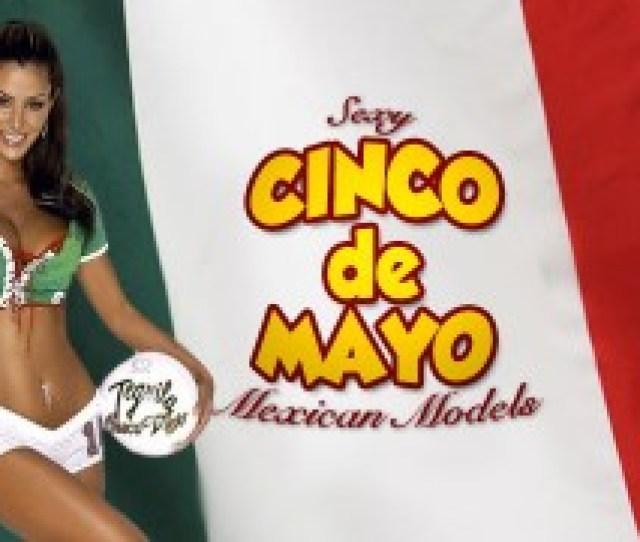 Sexy Cinco De Mayo Mexican Models 1