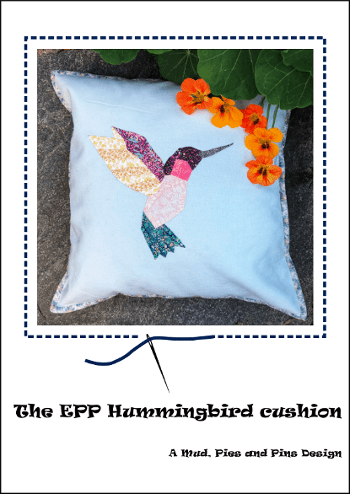 The EPP Hummingbird cushion | Mud, Pies and Pins