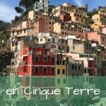 3 días en Cinque Terre, Portovenere y Pisa – Italia