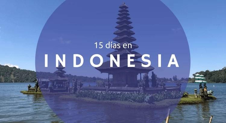 15 días en Indonesia