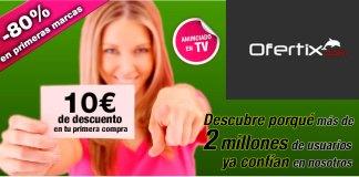 10 euros gratis en ofertix