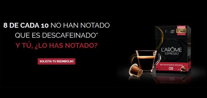 Reembolsos de L'Arôme Espresso Decaffeinato Intenso