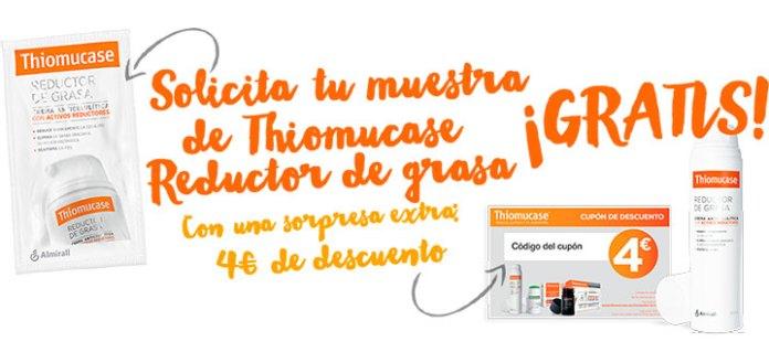 Muestras gratis de Thiomucase Reductor de grasa