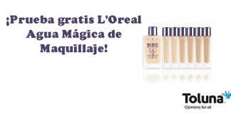Prueba gratis L'Oreal Agua Mágica de Maquillaje