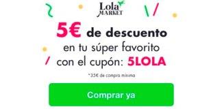 Consigue 5 euros de descuento en Lola Market
