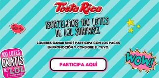 TostaRica sortea 100 lotes de LOL Surprise