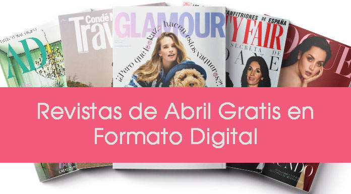 Revistas de Abril 2020 gratis en Formato Digital