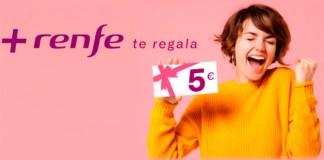 Renfe te regala 5 euros