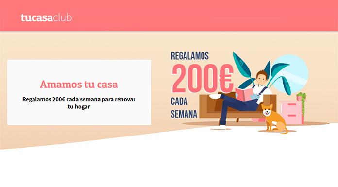 Tu Casa Club regala 200 euros cada semana