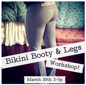 Bikini Booty & Legs Workshop