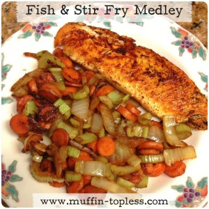 Fish & Stir Fry Medley