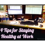 4 Tips for Staying Healthy at Work