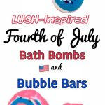 LUSH-Inspired Fourth of July Bath Bombs + Bubble Bars