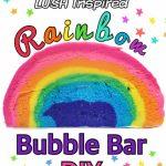 Rainbow Bubble Bar DIY | LUSH Inspired