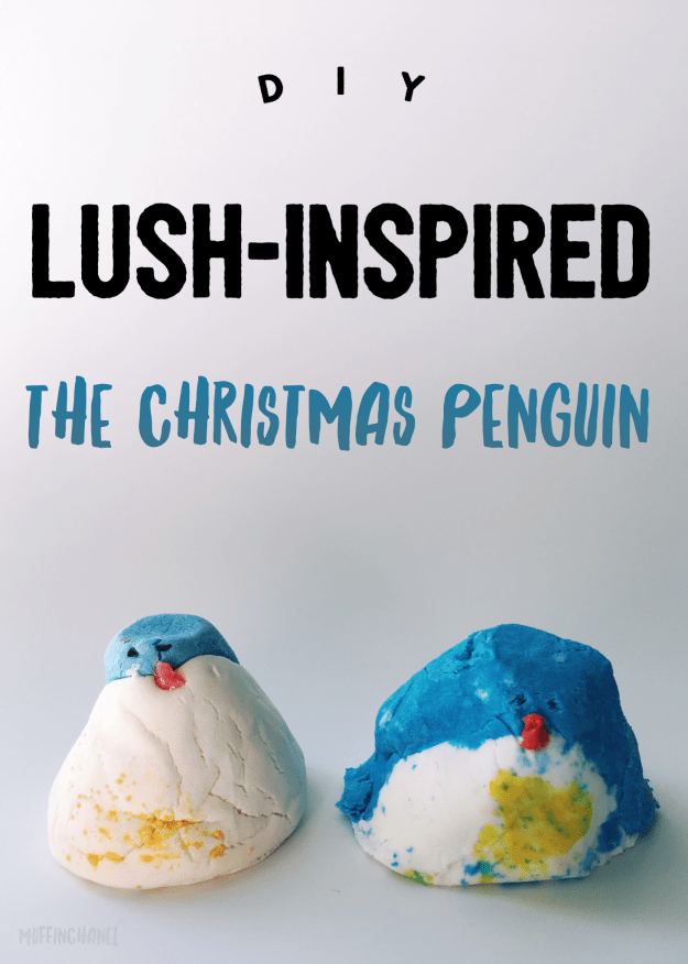 LUSH Inspired Christmas Penguin how to make bubble bar this is so cute. perfect for a weekend project. lush bubble bar inspired christmas muffinchanel diy the christmas penguin bubble bar muffinchanel.