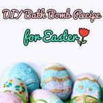 DIY Bath Bomb Recipe for Easter *LUSH-Inspired*