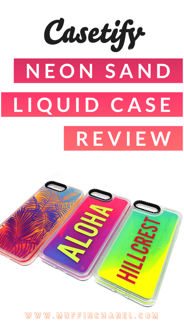 Casetify Neon Sand Liquid Case Review - MuffinChanel 6b554adaa