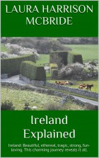 Ireland Explained by Laura Harrison McBride