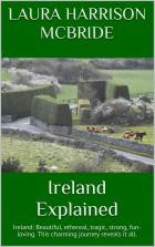 Ireland Explained by Laura Harrison McBride