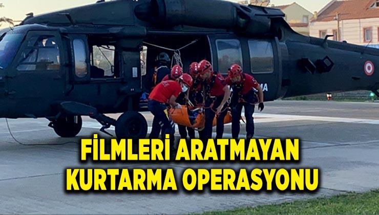 Filmleri aratmayan 4 saatlik kurtarma operasyonu