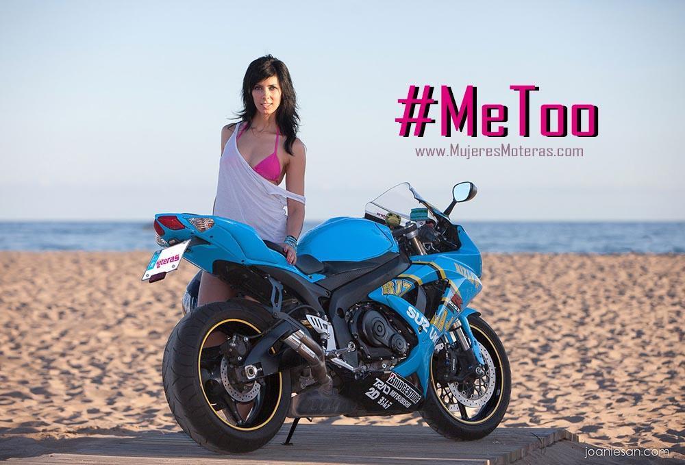machismo en el motociclismo metoo, mujeres moteras, discriminación, acoso mujer, discriminación femenina, fotos chicas en moto, moteras sexy, motos para mujeres,
