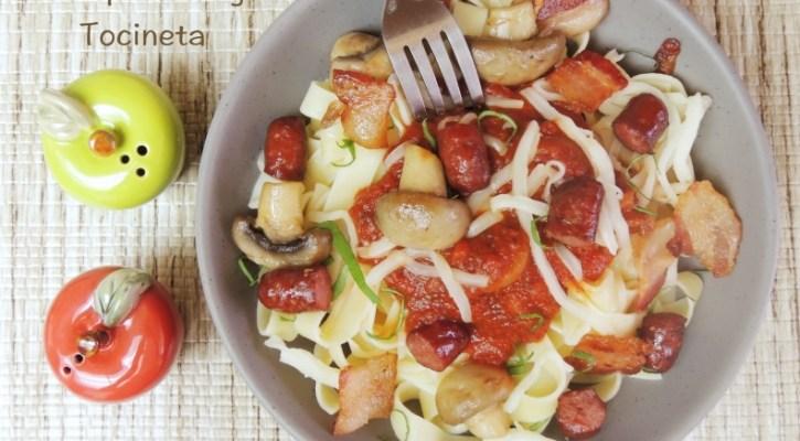 Pasta de Chorizo, Tocineta y Champiñones
