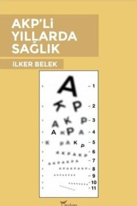 AKPli Yillarda Saglik