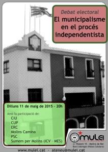 """Debat electoral """"El municipalisme en el procés independentista"""""""