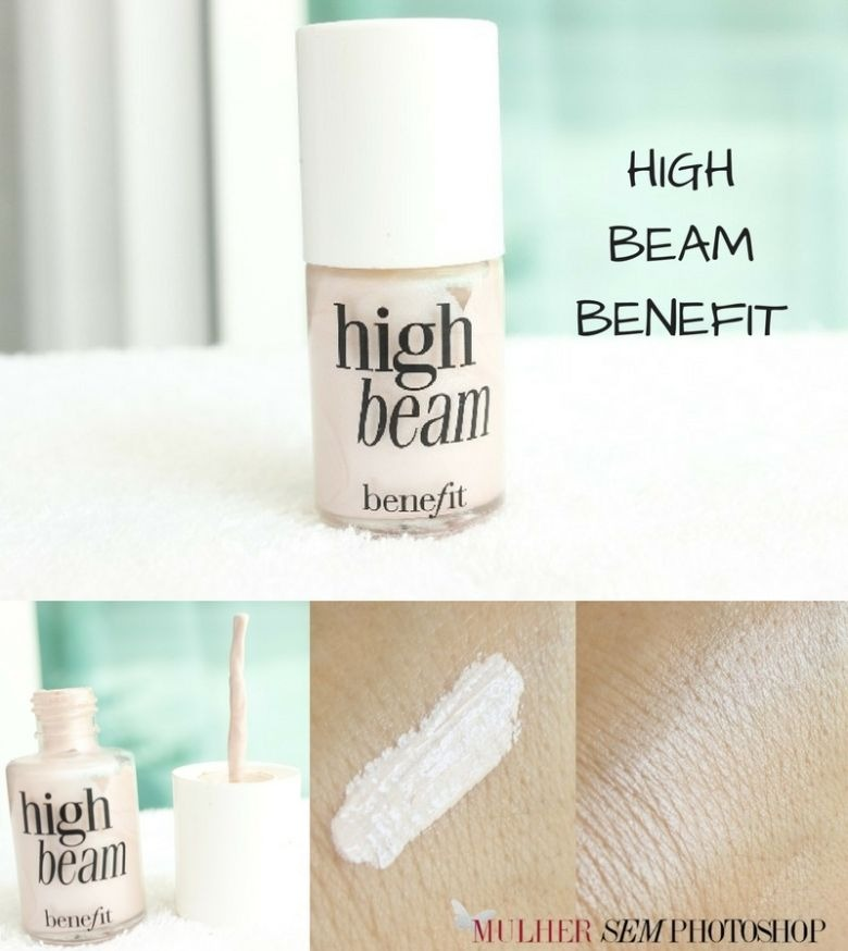 High Beam Benefit resenha iluminador