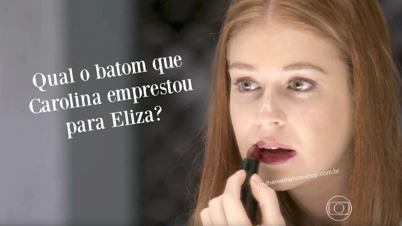 Batom vinho que Carolina emprestou para Eliza