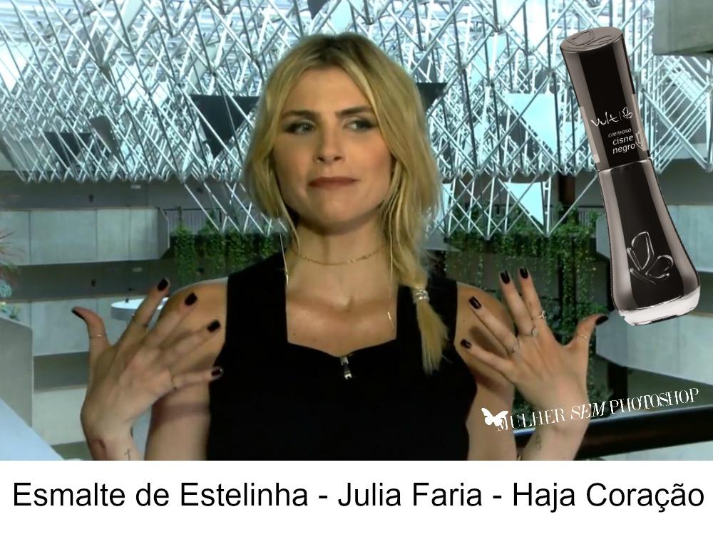 Esmalte preto de Estelinha Salgado - Júlia Faria - Haja Coração
