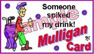 Individual Mulligan Golf Excuses 1c–Someone Spiked My Drink