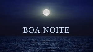 Boa Noite: Mar e luar