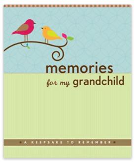 Memories for my Grandchild