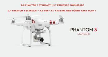 DJI Phantom 3 Standart Firmware Downgrade 1.5.7