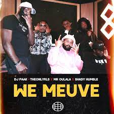 DJ Paak - We Meuve Ft TheOnlyRLS , Mr Oulala & Shady Humble Free Mp3 Download