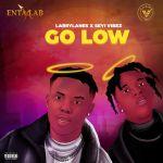 Larrylanes ft. Seyi Vibez – Go Low Mp3 Download