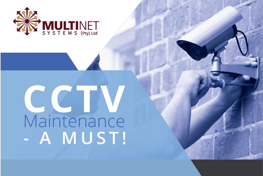 CCTV Maintenance - a must