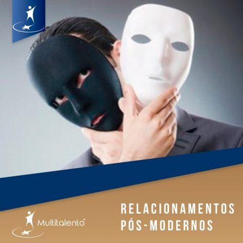 Relacionamentos pós-modernos
