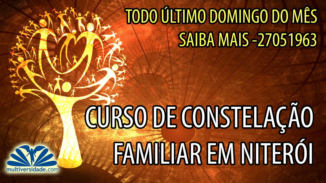 CURSO CONSTELAÇÕES FAMILIAR INTEGRAIS