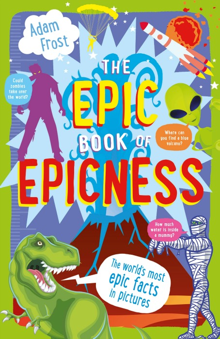 Adam Frost - The Epic Book of Epicness - Blue Peter Book Awards 2016 Winners