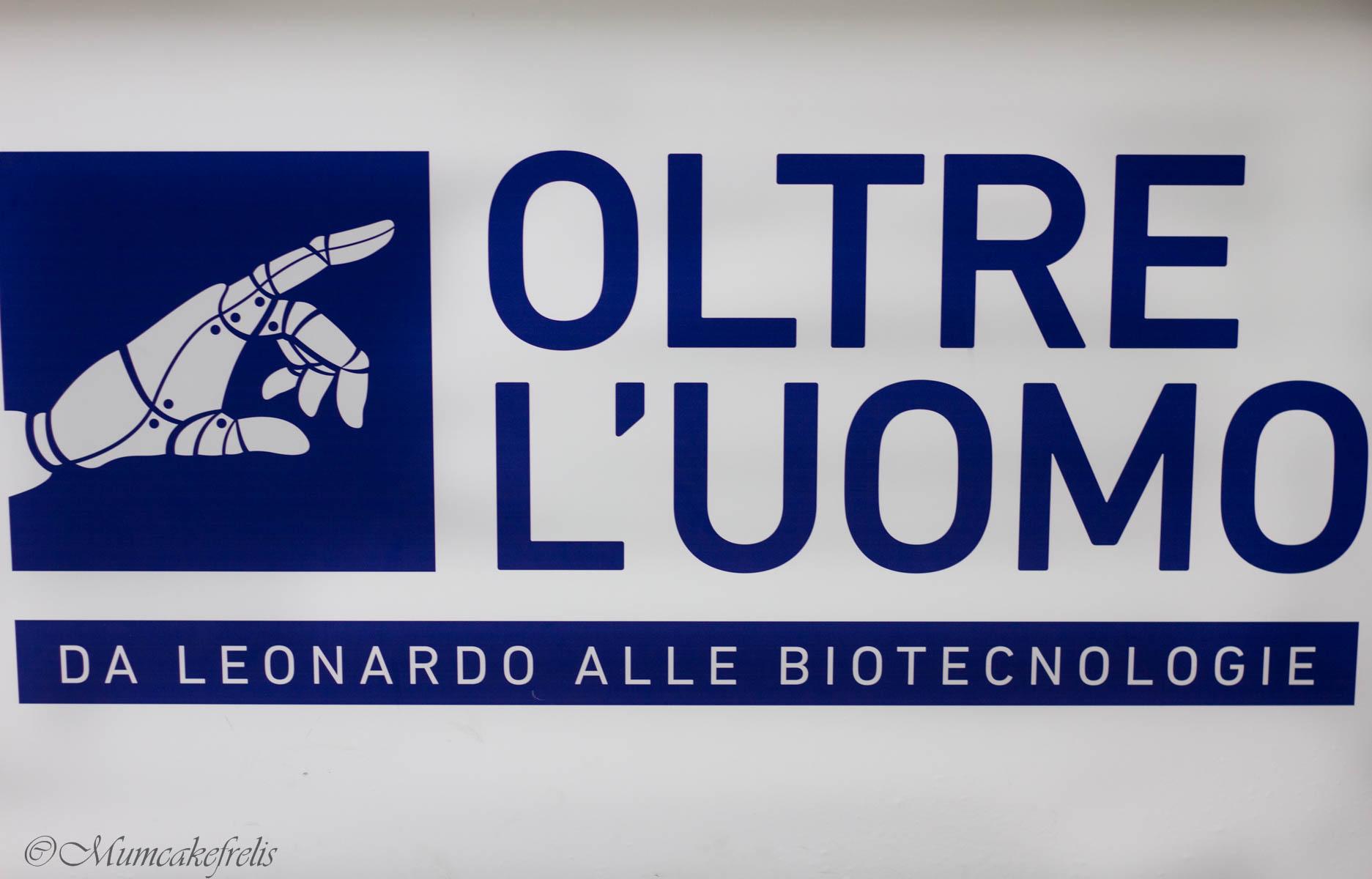 mostra oltre l'uomo da Leonardo alle biotecnologie