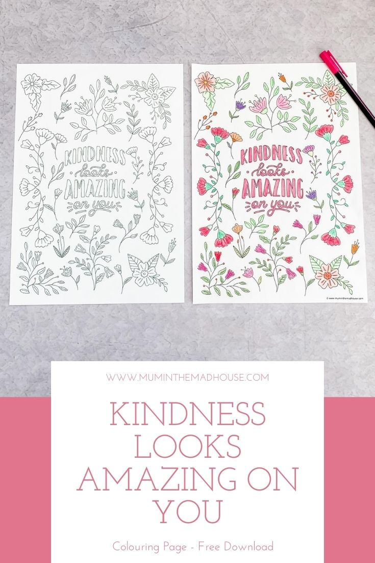 I love designing kindness colouring pages for adults and I went ifloral with this Kindness looks amazing on you, adult colouring page