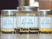 Ang Tatva Review: Natural & Organic Beauty Products