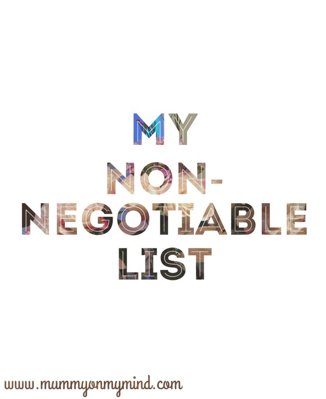 my non negotiable list