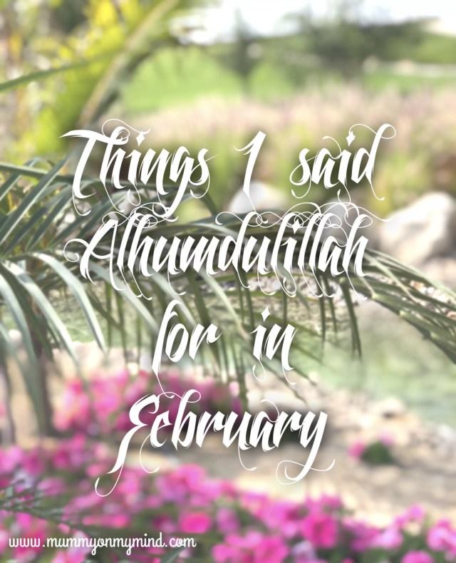 alhumdulillah February mummyonmymind