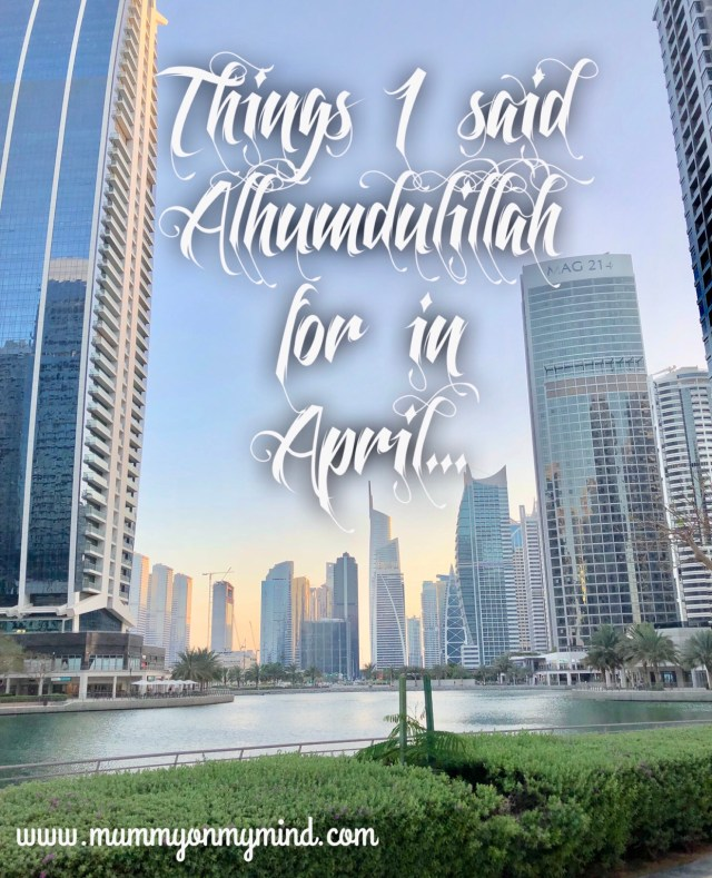 alhumdulillah april mummyonmymind