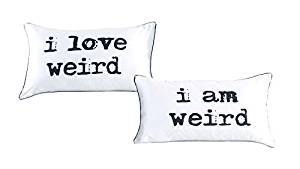 I love weird and I am weird Double couples pillowcase set