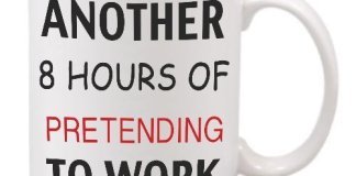 Another 8 Hours of PRETENDING to Work Novelty Ceramic Mug, White, 11 oz